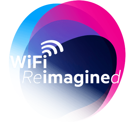 Your WiFi Reimagined